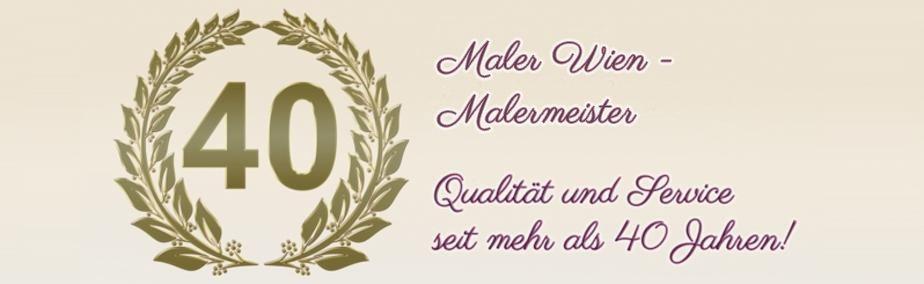 40 Jahre Jubiläum Qualität Service Malermeister Wien